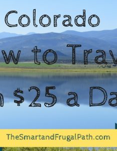 Eleven days in Colorado on just $25 a day per person. Check out these tips for how we did it so you can too.