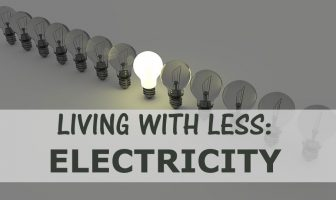 LIVING WITH LESS: ELECTRICITY