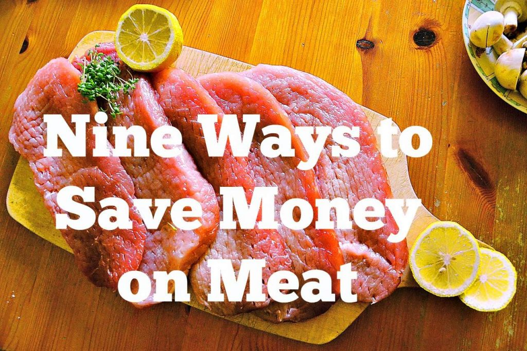 Nine Ways to Save Money on Meat